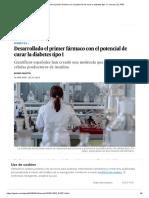 Desarrollado El Primer Fármaco Con El Potencial de Curar La Diabetes Tipo 1 _ Ciencia _ EL PAÍS