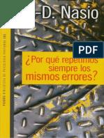 Juan David Nasio - Por Qué Repetimos Siempre Los Mismos Errores