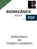 AULA 4 - BIOMECÂNICA. Tendão e Ligamento.pdf