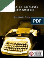 Taller de Escritura Cinematográfica - Manual Completo - Fernando Llor