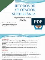 Metodos de Explotacion Subterraneo en El Peru