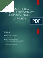 Optimizing Digital Marketing Performance Using Data Driven Attribution