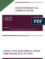 Las tendencias mundiales y el futuro de América DIAPOS FINALES (1) COMPLETO.pptx