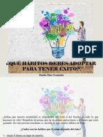 Danilo Diaz Granados - ¿Qué Hábitos Debes Adoptar Para Tener Éxito?