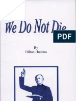 We Do Not Die by Hilton Hotema