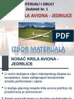 Lake Konstrukcije MATERIJALI I OBLIK Zadatak1_10.2 Nosač Krila Aviona