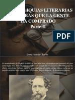 Lope Hernán Chacón - Las 9 Reliquias Literarias Más Raras Que La Gente Ha Comprado, Parte II