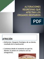 8 Alteraciones regresivas que afectan los órganos dentarios.pptx