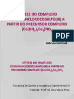 Prática 8 - Síntese Do Complexo Pentaminclorocobalto(III) a Partir Do Precursor Complexo [Co(Nh3)4co3]No3