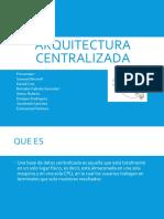 arquitectura-centralizada-160914024732