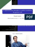 A Supremacia Dos Mercados e a Política Econômica Do Governo Lula. Política