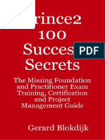 Gerard Blokdijk. - Prince2 100 success secrets _ the missing foundation and practitioner exam training, certification and project management guide (2009, Emereo Pty Ltd.).pdf