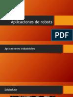 Aplicaciones de Robots
