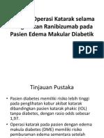 Dampak Operasi Katarak Selama Pengobatan Ranibizumab DME