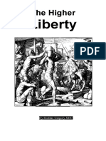 The Higher Liberty