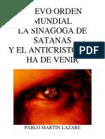 Nuevo Orden Mundial - La Sinagoga de Satanás y El Anticristo