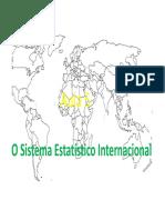 Aula 5 - Sistema Estatístico Internacional