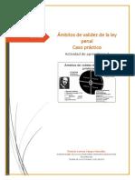 Ámbitos de validez de la ley penal                                      Caso práctico.docx