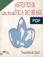Atlas-Texto de Geopolítica Do Brasil - Therezinha de Castro