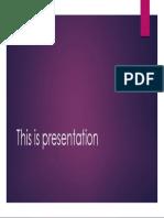 This is presentation.pptx