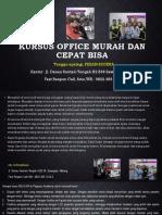Kursus Ms Office Fast Respon Call/ WA