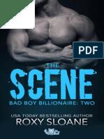 The Scene Part 2 - Roxy Sloane (Bad Boy Billionaire #2).pdf