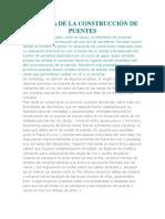 HISTORIA DE LA CONSTRUCCIÓN DE PUENTES.docx