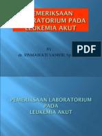 2.2.4.3 Pemeriksaan Laboratorium Pada Leukemia Limfoblastik Dan Leukemia Non Limfoblastik Akut
