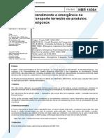 NBR 14064 Atendimento a emergência no transporte terrestre de produtos perigosos.pdf