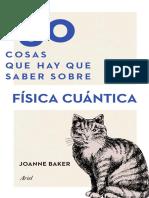 50 Cosas que hay que saber sobre Fisica Cuantica - Joanne Baker.pdf