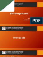 Seminário - Ferromagnetismo