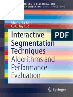 (SpringerBriefs in Electrical and Computer Engineering) Jia He, Chang-Su Kim, C.-c. Jay Kuo (Auth.)-Interactive Segmentation Techniques_ Algorithms and Performance Evaluation-Springer-Verlag Singapur