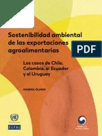Sostenibilidad Ambiental de Las Exportaciones Agroalimentarias Los Casos de Chile, Colombia, El Ecuador y El Uruguay