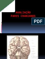 AULA 03- Avaliação Pares Cranianos