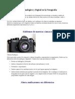 Resumen Sobre La Historia de La Fotografia de La Analoga a La Digital