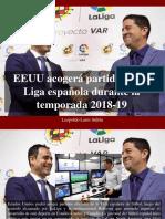 Leopoldo Lares Sultán - EEUU Acogerá Partidos de La Liga Española Durante La Temporada 2018-19