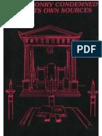 Cook, Banjamin, L. ''Freemasonry Condemned From Its Own Sources (Freemasonry vs Christianity - Phallic Worship of Freemasonry Unveiled )'', 1991.