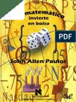 Un Matematico Invierte en Bolsa - John Allen Paulos