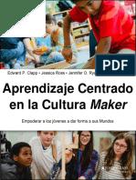 Aprendizaje Centrado en La Cultura Maker