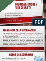 RETOS DE SEGURIDAD, ETICOS Y SOCIALES DE DE TI.pptx