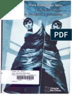 1-SANT´ANNA,Mara_Rubia_Teoria de Moda -  Imagem, sociedade e consumo, cap. 1 e 2.pdf