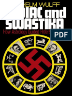 Zodiac and Swastika How Astrology Guided Hitler's Germany - Wilhelm Wulff