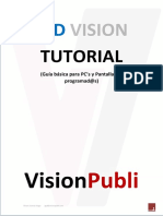 LED VISION TUTORIAL. (Guía Básica Para PC s y Pantallas Ya