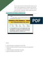 La Fórmula Polinómica Es La Representación Matemática de La Estructura de Costos de Un Presupuesto y Está Constituida Por La Sumatoria de Términos