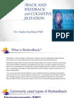 Biofeedback Neurofeedback and Cognitive Rehab