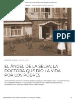 El Ángel de La Selva_ La Doctora Que Dio La Vida Por Los Pobres _ Revista El Federal