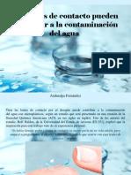 Atahualpa Fernández - Los Lentes de Contacto Pueden Contribuir a La Contaminación Del Agua