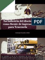 Atahualpa Fernández Arbulu - La Industria Del Diseño Como Fuente de Ingresos Para Venezuela