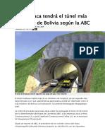 Chuquisaca tendrá el túnel más moderno de Bolivia según la ABC.docx