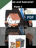 Nestor Chayelle - ¿Qué Es Un Aval Bancario?, Parte I